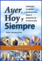 Ayer Hoy y Siempre Tomo #1 Yesterday Today & Forever (BKS-AHYST1)
