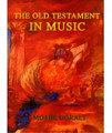 The Old Testament in Music Moshe Gorali (BKE-TOTIM)