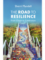 The Road To Resilience by Sherri Mandell (BKE-TRTR)