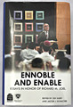 Ennoble and Enable, Essays in Honor of Richard M. Joel (BKE-EAE)
