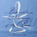 "T-shirt  ""Lord, Make Me an Instrument of Thy Peace"""