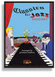 Classics To Jazz - Mozart