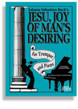 Jesu, Joy Of Man&#039;s Desiring / Trumpet &amp; Piano