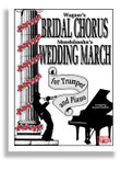 Bridal Chorus &amp; Wed March For Trumpet &amp; Piano