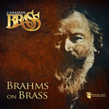 CANADIAN BRASS: BRAHMS ON BRASS CD DIGITAL DOWNLOAD