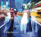 H2 (Sean Harkness & Mike Herriott) Flights: Volume 1 Complete CD Digital Download
