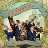 Canadian Brass: Carnaval (Robert Schumann's Carnaval Opus 9 & Kinderszenen Opus 15) COMPACT DISC