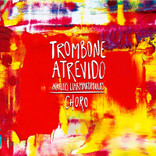 Trombone Atrevido - Achilles Liarmakopoulos CD
