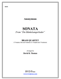 "Sonata from ""Die bankelsangerlieder"" (Anonymous/Thomas) Brass Quartet"