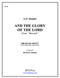And the Glory of the Lord Brass Quartet (Handel/Thomas)