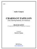 Charmant Papillon Brass Quartet (Campra/Thomas)