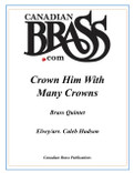 Crown Him With Many Crowns Brass Quintet (Elvers/ arr. Hudson)