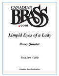 Limpid Eyes of a Lady Brass Quintet (Trad./ Cable)