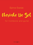 Chorinho do Sol for Trombone and Guitar (Spiros Exaras) PDF Download