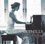 Dedication; Kathryn Tremills (Piano)