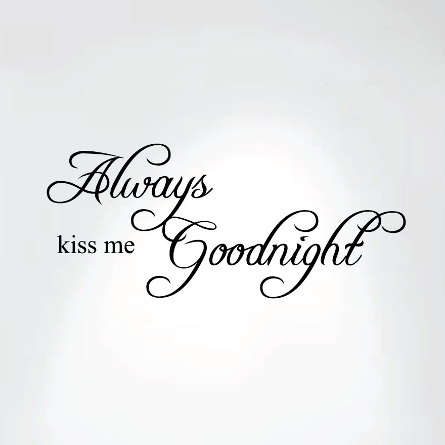 always-kiss-me-goodnight-decal.jpg