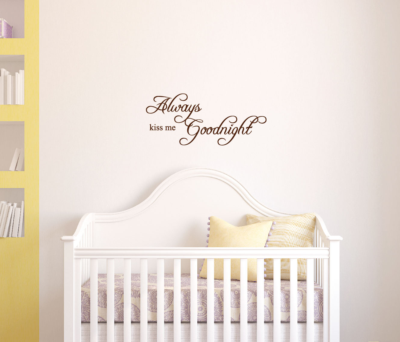 Always Kiss Me Goodnight Quote Decal Art Wall Bedroom Nursery - Wall decals in nursery