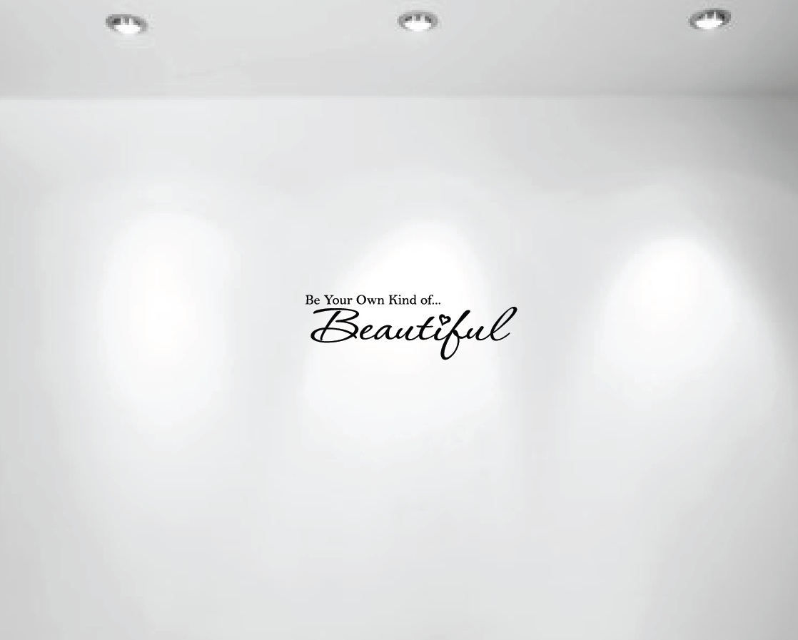 be-your-own-kind-of-beautiful-wall-vinyl-decal-1152.jpg