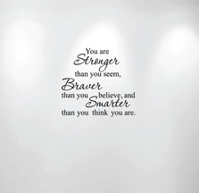 You are Stronger, Braver, Smarter Wall Quote 1188