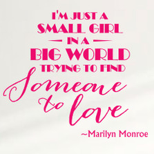I'm Just A Small Girl In A Big World... Marilyn Monroe Wall Decal Sticker Inspiration Love Quote Saying #1360