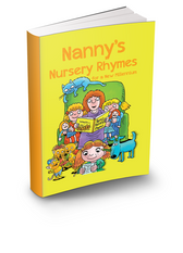 NANNY'S NURSERY RHYMES for a New Millennium