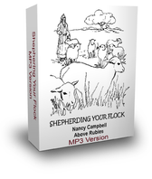 SHEPHERDING YOUR FLOCK - Downloadable MP3 Format