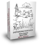 SHEPHERDING YOUR FLOCK - Downloadable MP3 Format