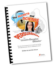 "THE UIL Debate Handbook - ""The Secrets and Science of Persuasion"" by Jennifer Dziura, the 1995 and 1996 Lincoln-Douglas Champion of Virginia. Learn how to improve your skills in the UIL Lincoln-Douglas debate as well as any other debate contest."