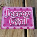 Jersey Girl Fridge Magnet
