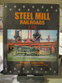 Morningsun Steel Mill RRs  Vol. 6 Southern Style   In Color NEW