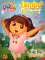 Dora the Explorer Jumbo 30 pg. Coloring and Activity Book - Hip Hip Hooray