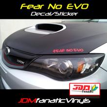 FEAR NO EVO Decal/Sticker