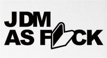 JDM as fck Decal/Sticker