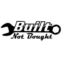 Built Not Bought - DECAL