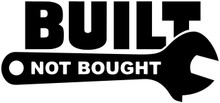Built Not Bought V2- DECAL