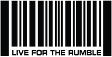 LIVE FOR THE RUMBLE BARCODE - DECAL