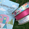 "Have a ""Glamping"" party and add our fun ribbon to the favors to make the evening extra special!"