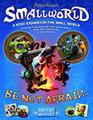 Smallworld: Be Not Afraid