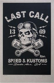 Kruse Last Call - Speed & Kustoms 2008 Silkscreen Poster Image