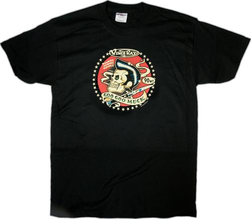 Vince Ray Goo Goo Muck T-Shirt. Rockabilly Greaser Skull Pomade, Hair Gel, Stiletto, Viva Las Vegas