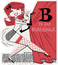 Derek Yaniger B is For Burlesque Sticker Image