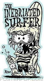 Artist Robert Kruse Inebriated Surfer Sticker by Poster Pop. 60's Cartoon Surfer with Surfboard and Soda Pop, Beer Bottle.