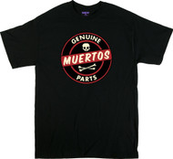 Kruse Genuine Muertos Parts T Shirt Image