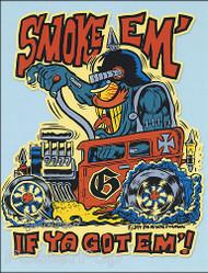 Ben Von Strawn Smoke Em Hand Signed Artist Print