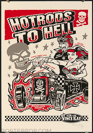 Vince Ray Hotrods to Hell Silkscreen Poster, Skulls, 32 Coupe, Ford, Rat Rod, Betty Page, bettie, Devil, Horns, Zombie Hand, Eyeball Shift Knob, Classic