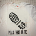 Please Tread On Me - Grey