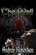 The Well by Andrew Richardson