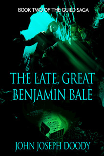 The Late Great Benjamin Bale Cover