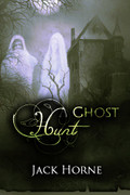 A Ghost Hunt by Jack Horne