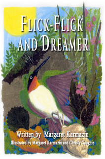 Flick-Flick and Dreamer by Margaret Karmazin